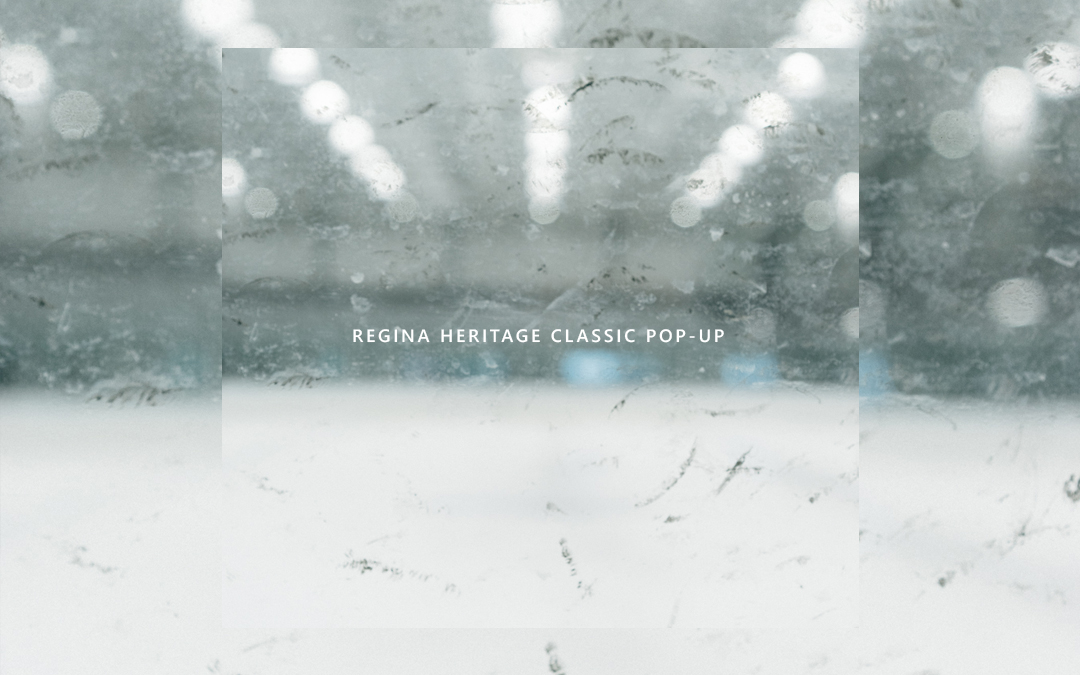 Regina Heritage Classic Pop-Up